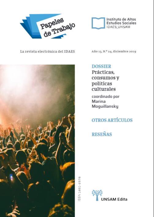 Ver Vol. 13 Núm. 24 (2019): Prácticas, consumos y políticas culturales