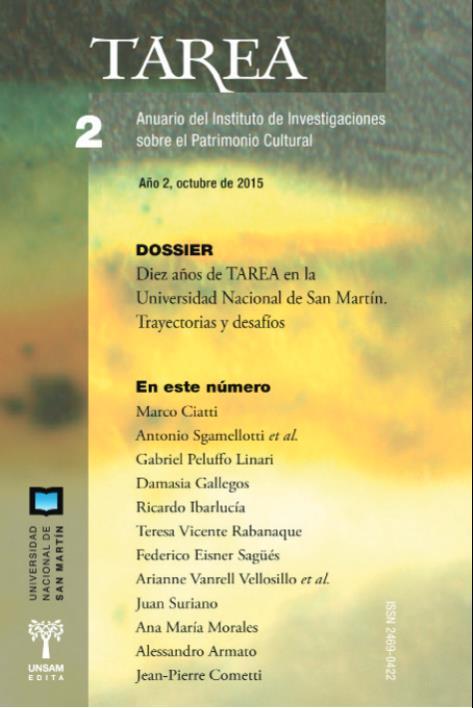 Ver Núm. 2 (2015): Diez años de TAREA en la Universidad Nacional de San Martín: legado, realización y proyecto